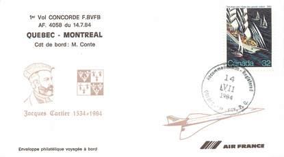 """LETTRE 1 ER VOL DU CONCORDE """"Quebec / Montréal, 14 juillet 1984, Commandant de Bord M. CONTE"""""""