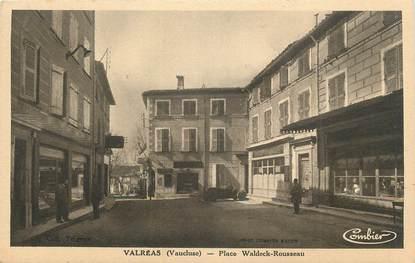 """CPA FRANCE 84 """" Valréas, Place Waldeck Rousseau""""."""