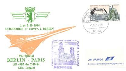 """LETTRE 1 ER VOL DU CONCORDE """"Berlin / Paris, 2 octobre 1984, Commandant de Bord: LEGALES"""""""