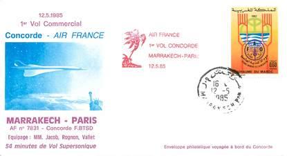 """LETTRE 1 ER VOL DU CONCORDE """"Marrakech / Paris, 12 mai 1985"""""""