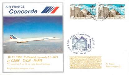 """LETTRE 1 ER VOL DU CONCORDE """"Le Caire / Lyon / Paris, 10 novembre 1982"""""""