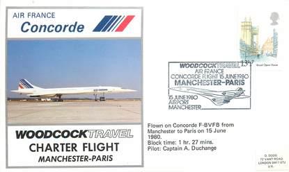 """LETTRE 1 ER VOL DU CONCORDE """"Manchester / Paris, 15 juin 1980, Commandant de Bord A. DUCHANGE"""""""