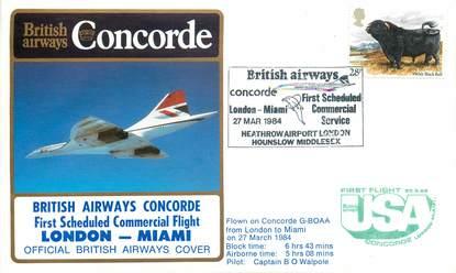 "LETTRE 1 ER VOL DU CONCORDE ""Londres / Miami, 27 mars 1984, commandant de Bord: O. WALPOLE"""
