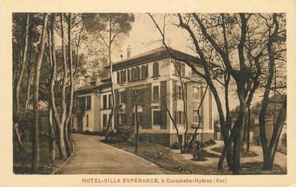 "CPA FRANCE 83 ""Costebelle Hyères, Hôtel Villa Espérance""."