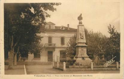 """CPA FRANCE 83 """"Vidauban, Place des écoles et monument aux morts""""."""