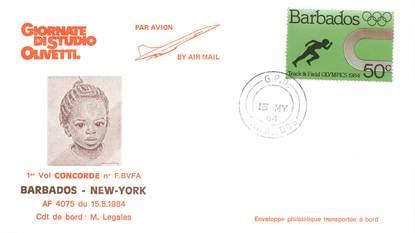 "LETTRE 1 ER VOL DU CONCORDE ""Barbados / New York, 15 mai 1984, commandant de bord: LEGALES"""