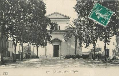 """CPA FRANCE 83 """" La Crau, L'église""""."""