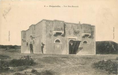"CPA FRANCE 83 "" Porquerolles, Fort Bon Renaud""."