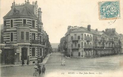 "CPA FRANCE 80 ""Mers, rue Jules Barni"""