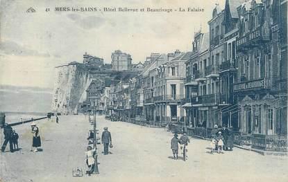 """CPA FRANCE 80 """"Mers les Bains, Hôtel Bellevue et beaurivage, la falaise""""."""