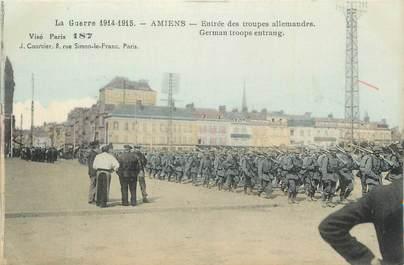 """CPA FRANCE 80 """"Amiens, Entrée des troupes Allemandes """"."""