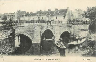 """CPA FRANCE 80 """"Amiens, Le pont du Cange""""."""