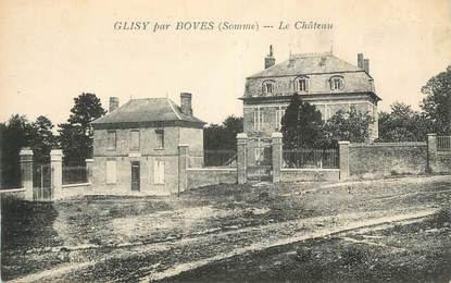 "CPA FRANCE 80 ""Glisy par Boves, Le château""."