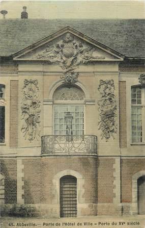 """CPA FRANCE 80 """"Abbeville, Porte de l'Hôtel de Ville""""."""