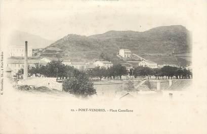 """CPA FRANCE 66 """"Port Vendres, Place Castellane""""."""