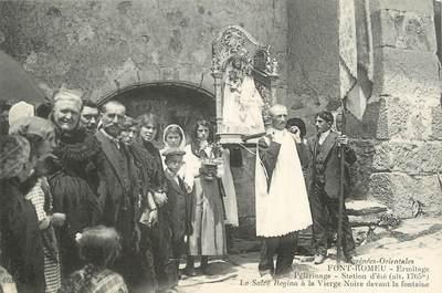 """CPA FRANCE 66 """"Font Romeu, Le Salve Régina à la Vierge Noire devant la fontaine""""."""