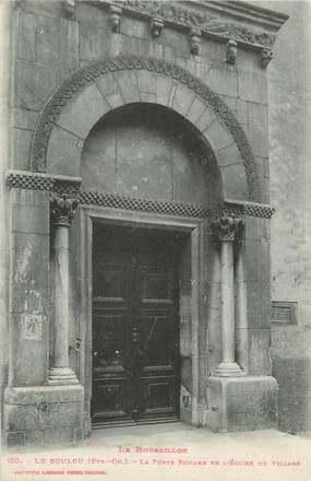 """CPA FRANCE 66 """"Le Boulou, La porte romane de l'église du village""""."""