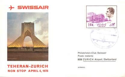 """LETTRE 1 ER VOL / """"Teheran / Zurich, 4 avril 1976"""""""