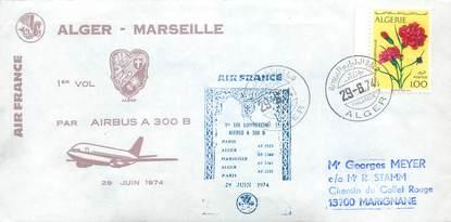 "LETTRE 1 ER VOL / ""Alger / Marseille, 29 juin 1974"""