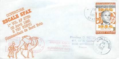 """LETTRE 1 ER VOL / """"Escale Sfax, 3 avril 1985, commandant de bord EVIN"""""""