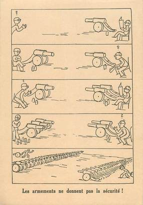 """CPA POLITIQUE """"Les armements ne donnent pas la sécurité"""""""