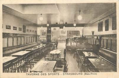 """CPA FRANCE 67 """" Strasbourg , Taverne des Sports""""."""