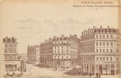 """CPA FRANCE 69 """"Lyon, Quartier Grolée, Bureau de Poste Télégraphe""""."""