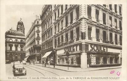 """CPA FRANCE 69 """"Lyon, Rue de l'Hôtel de Ville, la fabrique de chaussures Soulet""""."""