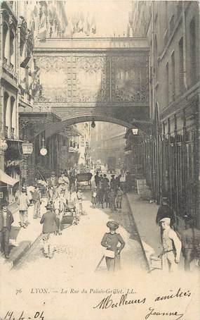 """CPA FRANCE 69 """"Lyon, La rue du Palais Grillet""""."""