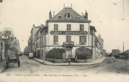 """CPA FRANCE 69 """"Lyon La Villette, Rue Paul Bert et Chemin des Pins"""". / QUARTIER DE LYON"""