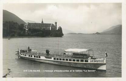 """CPSM FRANCE 73 """"Aix les Bains, L'Abbaye d'Hautecombe et le Bâteau La Savoie""""."""