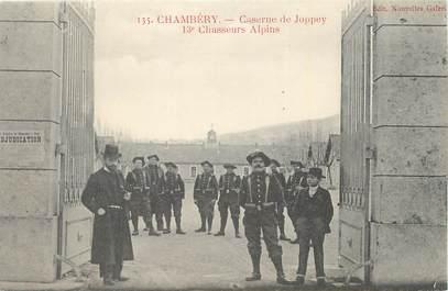"""CPA FRANCE 73 """"Chambéry, Caserne de Joppey, 13ème chasseurs alpins""""."""