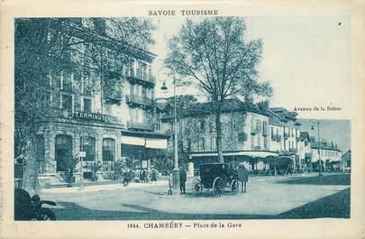 """CPA FRANCE 73 """"Chambéry, Place de la gare""""."""