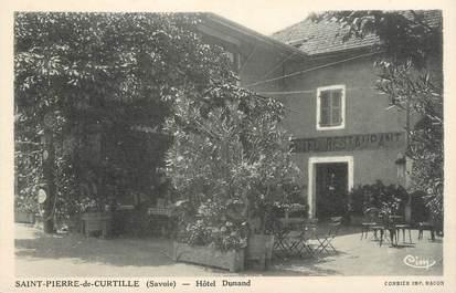 """CPA FRANCE 73 """"St Pierre de Curtille, Hôtel Dunand""""."""