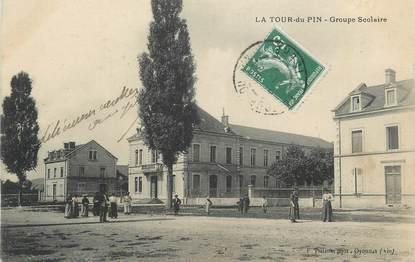 """CPA FRANCE 38 """"La Tour du Pin, Groupe scolaire""""."""
