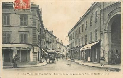 """CPA FRANCE 38 """"La Tour du Pin, Rue centrale """"."""