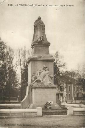 """CPA FRANCE 38 """"La Tour du Pin, Monument aux morts""""."""