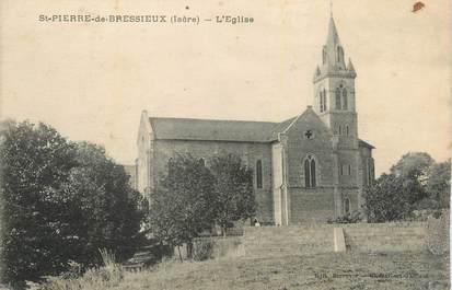 """CPA FRANCE 38 """"St Pierre de Bressieux, L'église""""."""
