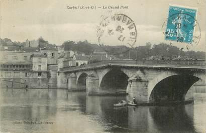 "CPA FRANCE 91 "" Corbeil, Le grand pont""."