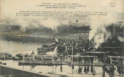 """CPA FRANCE 62 """" Calais, La catastrophe du Pluviose""""."""