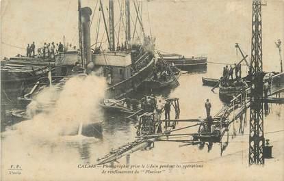 """CPA FRANCE 62 """" Calais, Opérations de renflouement du sous-marin Le Pluviose 1910"""". / MARINE MILITAIRE/ CATASTROPHE"""