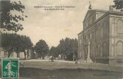 """CPA FRANCE 84 """" Sorgues, Place de la République et la Mairie""""."""
