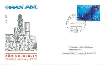 """LETTRE 1 ER VOL / SUISSE """"Zürich / Berlin, 1er avril 1977"""""""