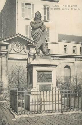 """CPA FRANCE 75 """" Paris 5ème, Statue du Baron Larrey"""". / MEDECIN MILITAIRE"""