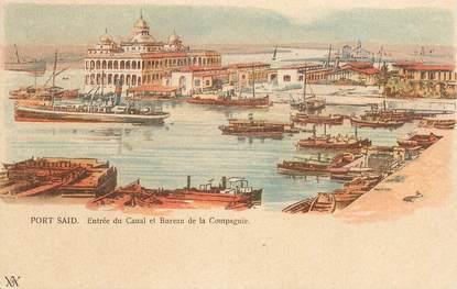 """CPA EGYPTE """"Port Saïd, entrée du Canal et bureau de la Compagnie"""""""