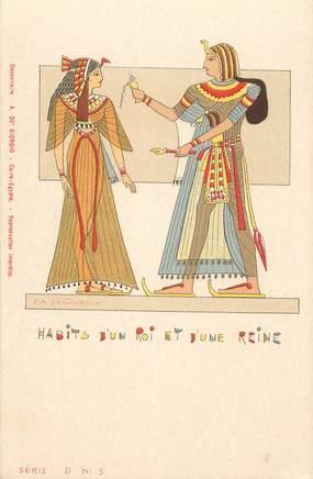 """CPA EGYPTE """"Habits d'un Roi et d'une reine"""""""
