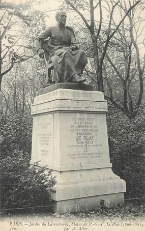 """CPA FRANCE 75 """"Paris 6ème, Le monument de Frédéric Le Play au Jardin du Luxembourg"""" . / ECONOMISTE"""