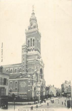 """CPA FRANCE 80 """"Notre Dame de Brebières, La basilique""""."""