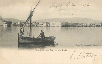 "CPA EGYPTE ""Suez, Panorama et le Tacka"""