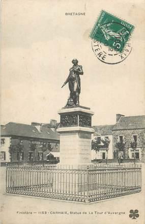 """CPA FRANCE 29 """" Carhaix, Statue de la Tour d'Auvergne""""."""